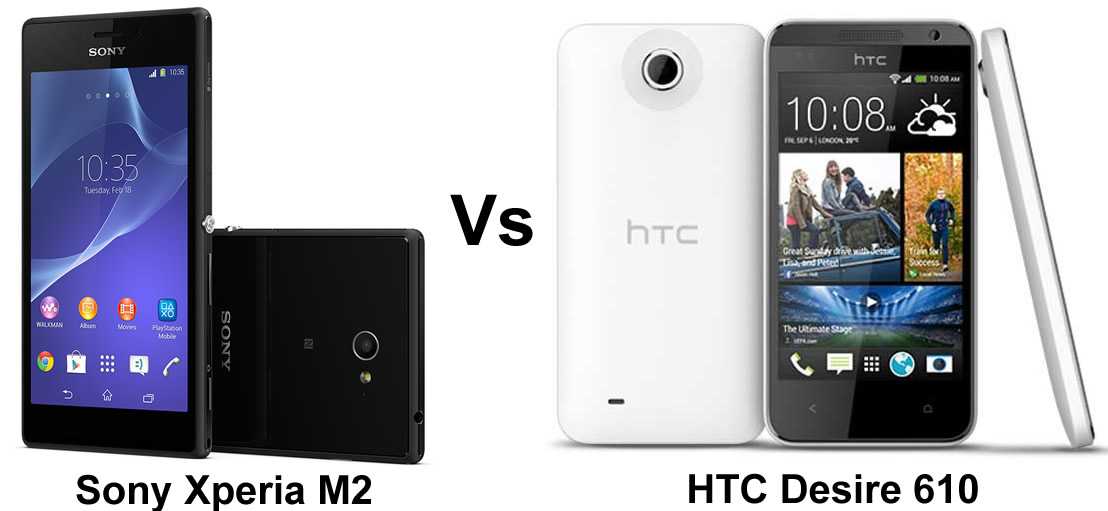 Sony Xperia M2 vs HTC Desire 610