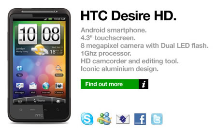 CHECK OUT THE GREAT HTC DESIRE HD DEALS